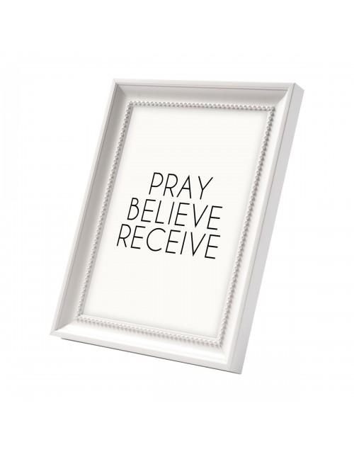 Pray Believe Receive Frame